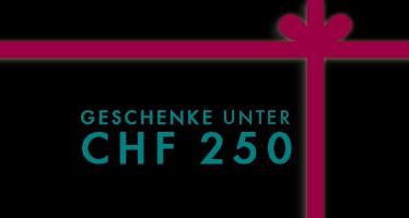 Geschenke unter CHF 250